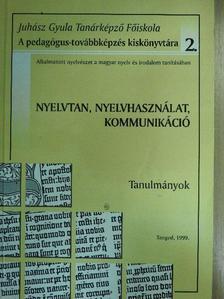 Bácsi János - Nyelvtan, nyelvhasználat, kommunikáció [antikvár]