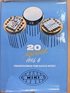 Pásztor Gyula - A Híradástechnikai Ipari Kutató Intézet jubileumi évkönyve 1953-1973 [antikvár]