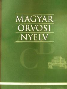 Berényi Mihály - Magyar Orvosi Nyelv 2006. augusztus [antikvár]