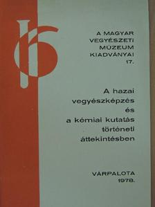 Polinszky Károly - A hazai vegyészképzés és a kémiai kutatás történeti áttekintésben [antikvár]
