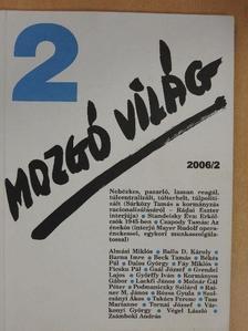 Almási Miklós - Mozgó Világ 2006. február [antikvár]