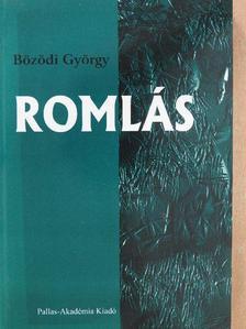 Bözödi György - Romlás [antikvár]