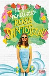 Nina Moreno - Ne randizz Rosa Santosszal! [eKönyv: epub, mobi]