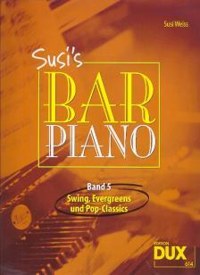 SUSI`S BAR PIANO BAND 5: SWING, EVERGREENS UND POP-CLASSICS (SUSI WEISS)