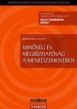 Kövesi János szerk. - Minőség és megbízhatóság a menedzsmentben [eKönyv: pdf]