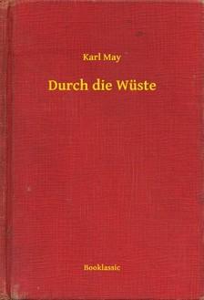 Karl May - Durch die Wüste [eKönyv: epub, mobi]
