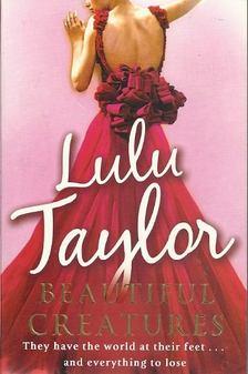 Lulu Taylor - Beautiful Creatures [antikvár]