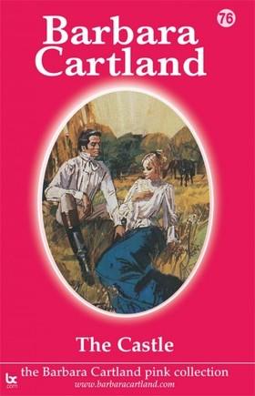Barbara Cartland - The Castle [eKönyv: epub, mobi]