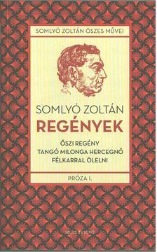 Somlyó Zoltán - Regények [antikvár]