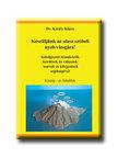 Dr. Király Klára - Készüljünk az olasz szóbeli nyelvvizsgára! - közép- és felsőfok