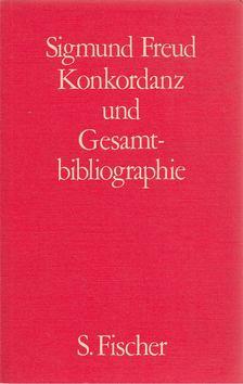 Sigmund Freud - Sigmund Freud - Konkordanz und Gesamtbibliographie [antikvár]