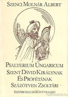Szenci Molnár Albert - Psalterium Ungaricum [antikvár]