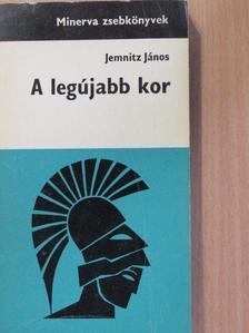 Jemnitz János - A legújabb kor [antikvár]