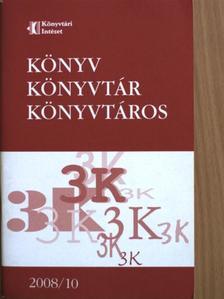 Bényei Miklós - Könyv, könyvtár, könyvtáros 2008. október [antikvár]