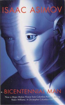 Isaac Asimov - The Bicentennial Man [antikvár]