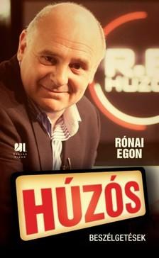 Rónai Egon - Húzós - beszélgetések [eKönyv: epub, mobi]