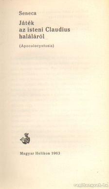 Seneca - Játék az isteni Claudius haláláról [antikvár]