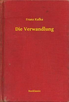 Franz Kafka - Die Verwandlung [eKönyv: epub, mobi]