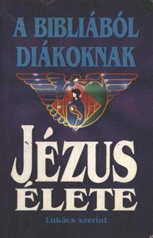 Jézus élete [antikvár]