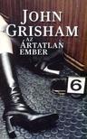 John Grisham - Az ártatlan ember