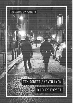 Tim Robert - Kevin Lyon - A 10-es körzet