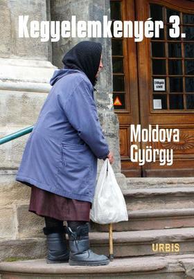 MOLDOVA GYŐRGY - Kegyelemkenyér 3.