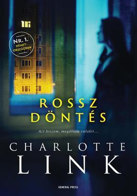Charlotte Link - Rossz döntés