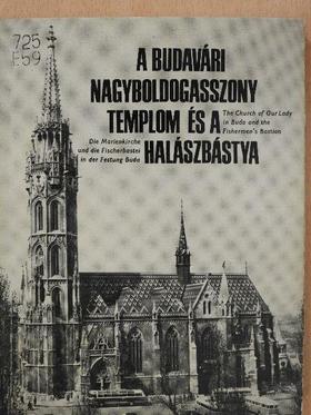 Entz Géza - A budavári Nagyboldogasszony templom és a Halászbástya [antikvár]