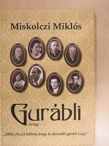 Miskolczi Miklós - Gurábli [antikvár]