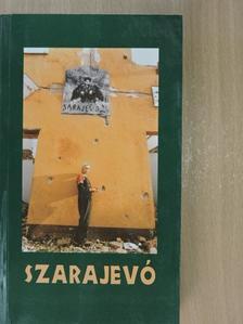 Balázs Attila - Szarajevó [antikvár]