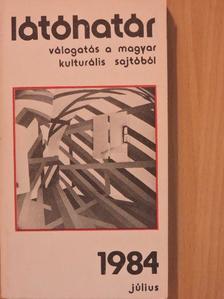 Agárdi Péter - Látóhatár 1984. július [antikvár]