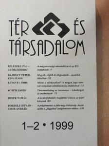 Borboly István - Tér és Társadalom 1999/1-2. [antikvár]