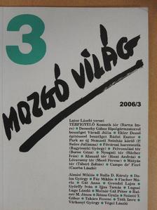 Almási Miklós - Mozgó Világ 2006. március [antikvár]