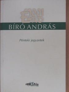 Bíró András - Pénteki jegyzetek (dedikált példány) [antikvár]