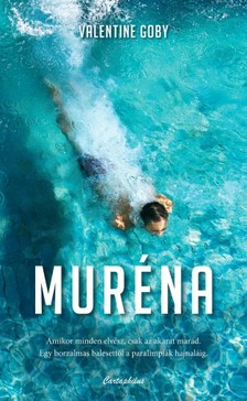 Valentine Goby - Muréna [eKönyv: epub, mobi]