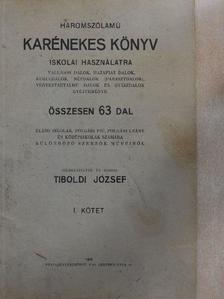 Béleznay Antal - Háromszólamú karénekes könyv I. [antikvár]