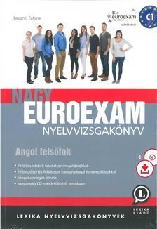 Losonci Fatime - Nagy Euroexam nyelvvizsgakönyv - Angol felsőfok