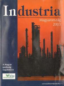 Industria - Magyarország 2003 [antikvár]