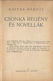 Kaffka Margit - Csonka regény és novellák [antikvár]