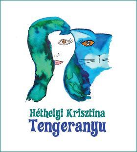 Héthelyi Krisztina - Tengeranyu