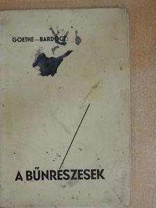 Goethe - A bűnrészesek [antikvár]
