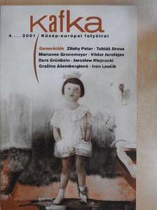 Barbara Brathová - Kafka 2001/4. [antikvár]