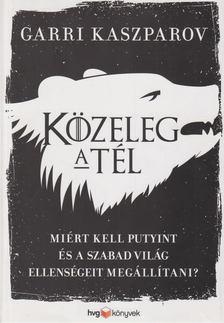 Garri Kaszparov - Közeleg a tél [antikvár]