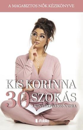 Kis Korinna - 30 szokás a következő 365 napra