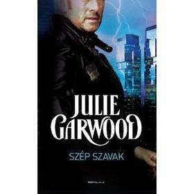 Julie Garwood - Szép szavak