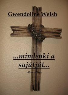 Welsh Gwendoline - Mindenki a sajátját... [eKönyv: pdf, epub, mobi]
