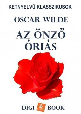 Oscar Wilde - Az önző óriás