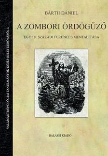 Bárth Dániel - A zombori ördögűző