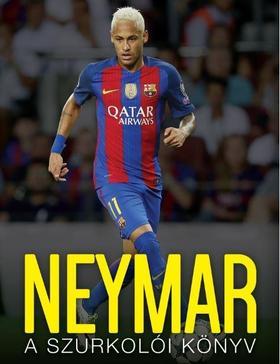 Nick Callow - Neymar - A szurkolói könyv