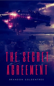 Goldentree Brandon - The Secret Agreement [eKönyv: epub, mobi]